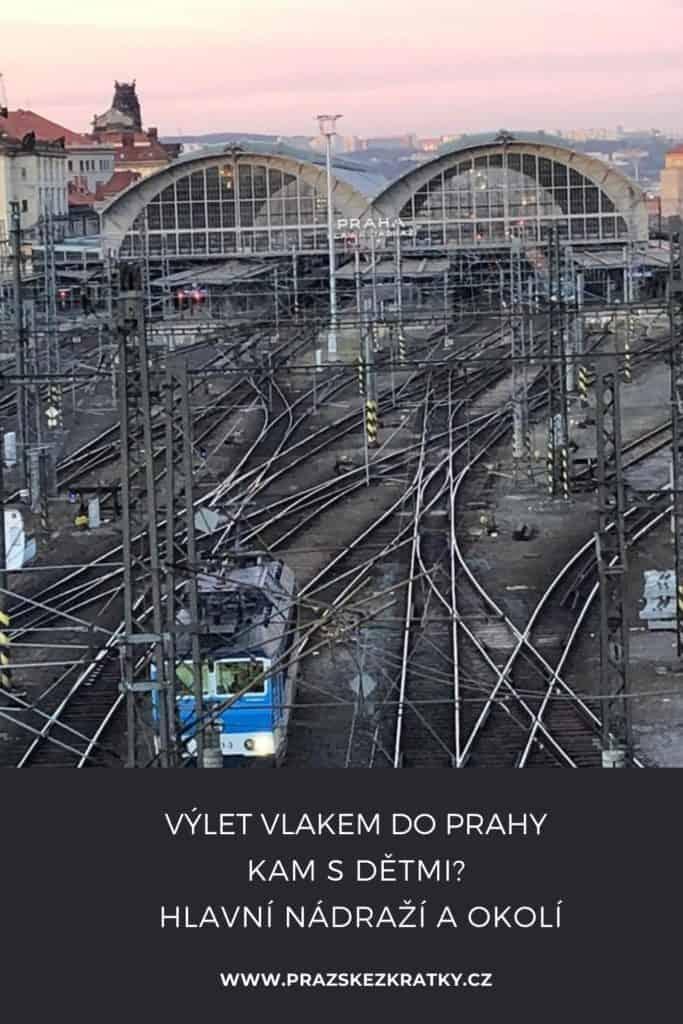 Výlet vlakem do Prahy: Hlavní nádraží s dětmi