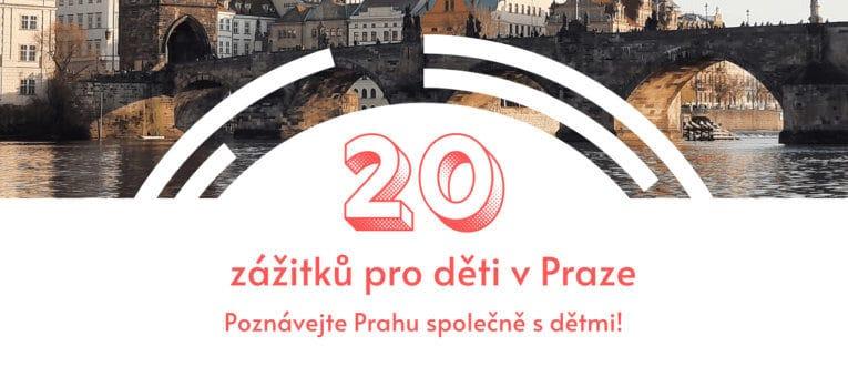 Kam v Praze s dětmi? 20 zážitků pro děti v Praze