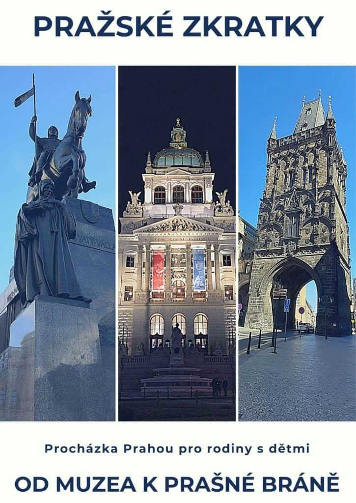 Kam s dětmi v Praze - procházky Prahou: Od Muzea k Prašné bráně