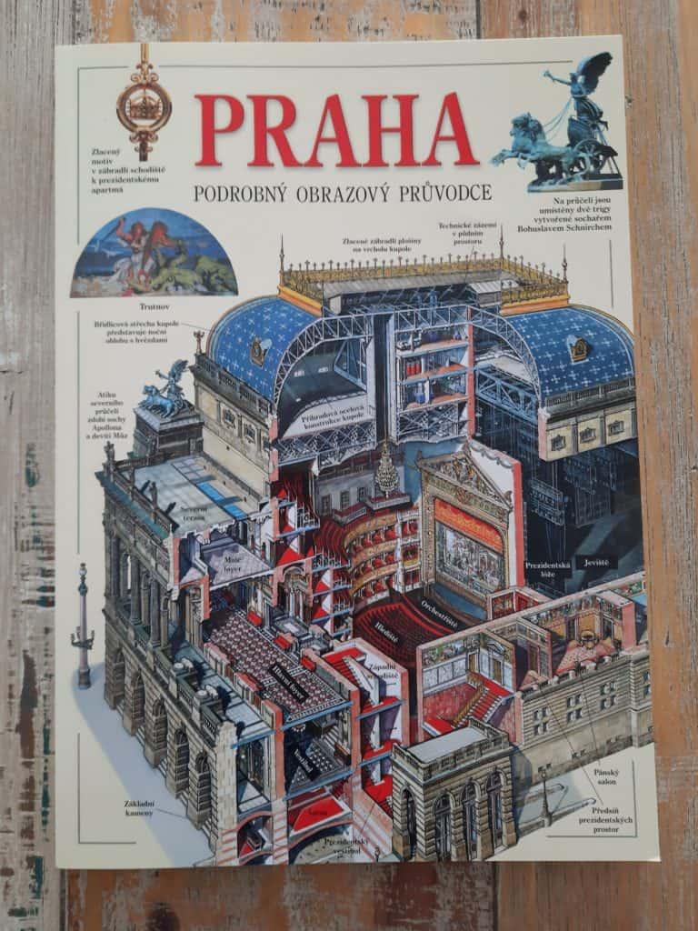 O Praze: Praha podrobný obrazový průvodce